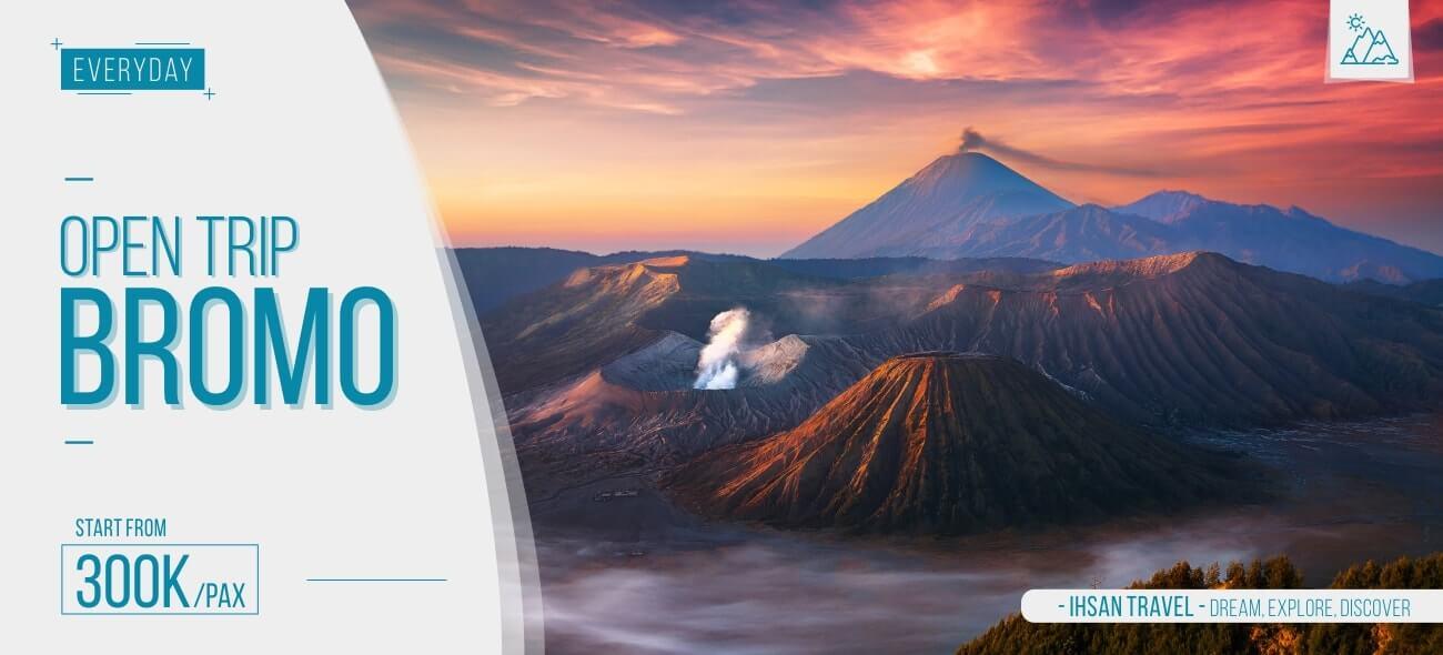 Open Trip Bromo Murah 2020 Fasilitas Lengkap Pasti Berangkat
