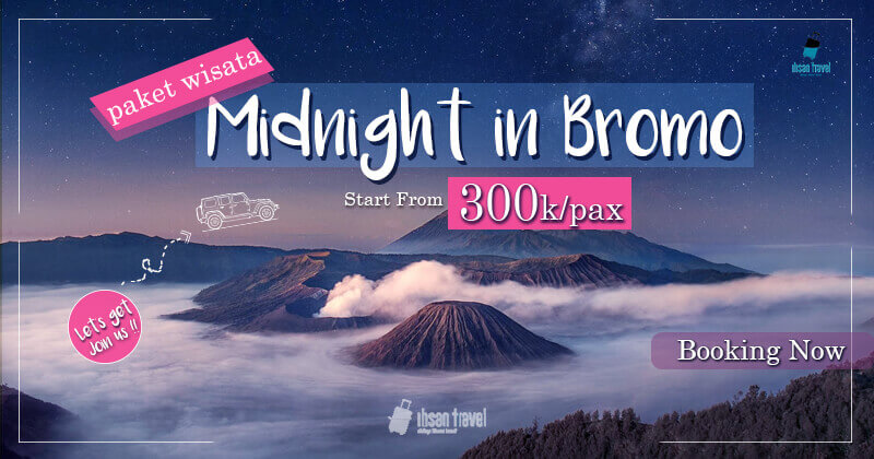 paket wisata bromo midnight murah